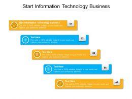 Start Information Technology Business Ppt Powerpoint Presentation Ideas Cpb