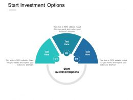 Start Investment Options Ppt Powerpoint Presentation Icon Aids Cpb