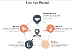 Start New Product Ppt Powerpoint Presentation Gallery Slides Cpb