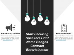 Start Securing Speakers Print Name Badges Contract Entertainment