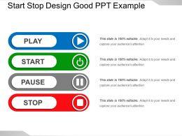 Start Stop Design Good Ppt Example