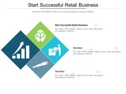 Start Successful Retail Business Ppt Powerpoint Presentation Portfolio Show Cpb