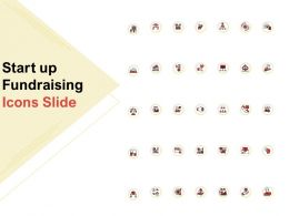 Start Up Fundraising Icons Slide Ppt Powerpoint Presentation Summary Professional