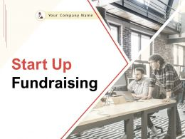 Start Up Fundraising Powerpoint Presentation Slides
