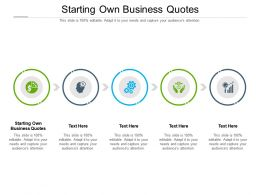 Starting Own Business Quotes Ppt Powerpoint Presentation Icon Structure Cpb