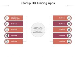 Startup HR Training Apps Ppt Powerpoint Presentation Inspiration Influencers Cpb