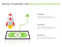Startup Investment With Money And Upward Arrow