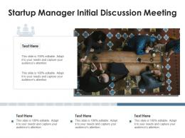 Startup Manager Initial Discussion Meeting