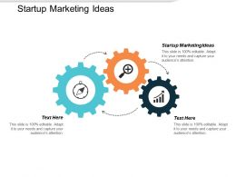 Startup Marketing Ideas Ppt Powerpoint Presentation File Format Ideas Cpb
