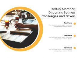 Startup Members Discussing Business Challenges And Drivers