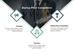 Startup Pitch Competition Ppt Powerpoint Presentation Slides File Formats Cpb