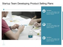 Startup Team Developing Product Selling Plans