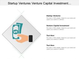 Startup Ventures Venture Capital Investment Business Financial Strategy Cpb