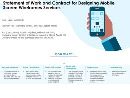 Statement Of Work And Contract For Designing Mobile Screen Wireframes Services Ppt Styles