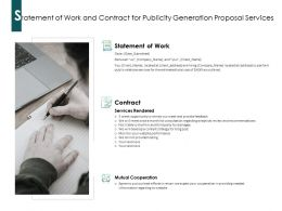 Statement Of Work And Contract For Publicity Generation Proposal Services Ppt Powerpoint Presentation