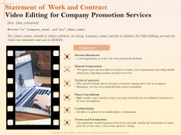 Statement Of Work And Contract Video Editing For Company Promotion Services Ppt File
