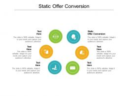 Static Offer Conversion Ppt Powerpoint Presentation Infographics Cpb