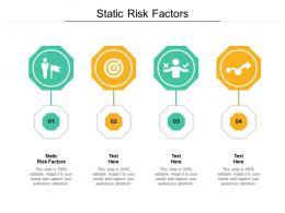 Static Risk Factors Ppt Powerpoint Presentation Slides Diagrams Cpb
