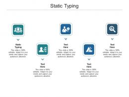 Static Typing Ppt Powerpoint Presentation Layouts Summary Cpb