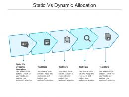 Static Vs Dynamic Allocation Ppt Powerpoint Presentation Professional Smartart Cpb