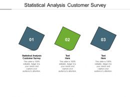Statistical Analysis Customer Survey Ppt Powerpoint Presentation Slides Cpb