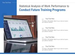 Statistical Analysis Of Work Performance To Conduct Future Training Programs