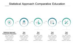 Statistical Approach Comparative Education Ppt Powerpoint Presentation Outline Cpb