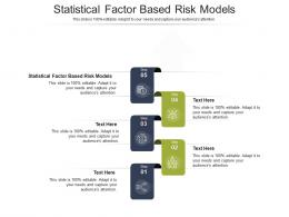 Statistical Factor Based Risk Models Ppt Powerpoint Presentation Layouts Influencers Cpb