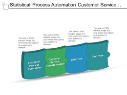 Statistical Process Automation Customer Service Transformation Risk Management Programs Cpb