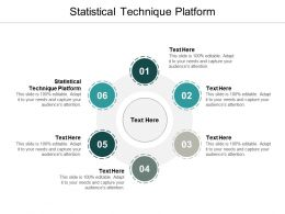 Statistical Technique Platform Ppt Powerpoint Presentation Infographics Influencers Cpb