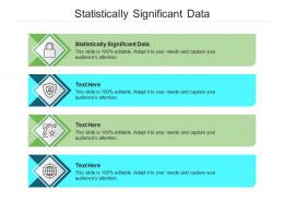 Statistically Significant Data Ppt Powerpoint Presentation Styles Format Cpb