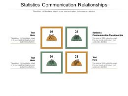 Statistics Communication Relationships Ppt Powerpoint Presentation Example File Cpb