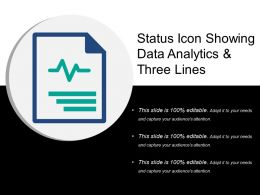 Status Icon Showing Data Analytics And Three Lines