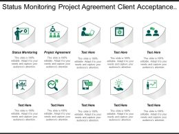 Status Monitoring Project Agreement Client Acceptance Test Steady State