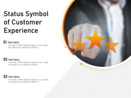 Status Symbol Of Customer Experience