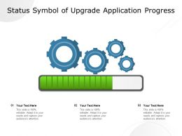 Status Symbol Of Upgrade Application Progress