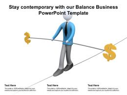 Stay Contemporary With Our Balance Business Powerpoint Template