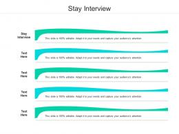 Stay Interview Ppt Powerpoint Presentation File Shapes Cpb