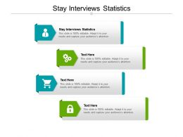Stay Interviews Statistics Ppt Powerpoint Presentation Model Deck Cpb