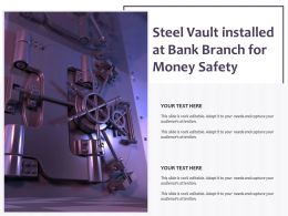 Steel Vault Installed At Bank Branch For Money Safety