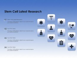 Stem Cell Latest Research Ppt Powerpoint Presentation Slides Visual Aids