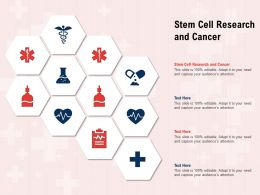 Stem Cell Research And Cancer Ppt Powerpoint Presentation Show Layouts