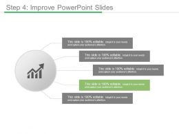 Step4 Improve Powerpoint Slides