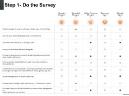 Step 1 Do The Survey Tools And Resources Powerpoint Presentation Brochure