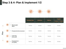 Step 3 And 4 Plan And Implement Targets Growth Ppt Powerpoint Presentation Skills