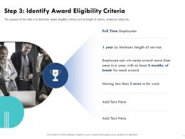 Step 3 Identify Award Eligibility Criteria Break Service Ppt Powerpoint Presentation Show Graphics Example