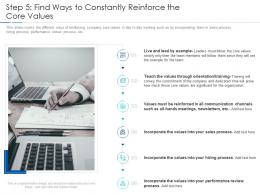 Step 5 Find Ways To Constantly Reinforce The Core Values Improving Workplace Culture Ppt Inspiration
