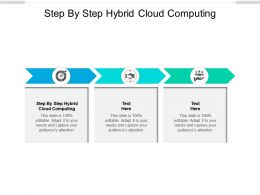 Step By Step Hybrid Cloud Computing Ppt Powerpoint Presentation Layouts Visual Aids Cpb