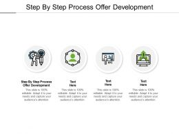 Step By Step Process Offer Development Ppt Powerpoint Presentation Slides Portrait Cpb