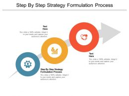 Step By Step Strategy Formulation Process Ppt Powerpoint Summary Cpb